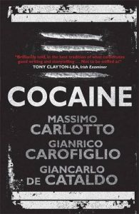 Massimo Carlotto recommends the best Italian Crime Fiction - Cocaine by Massimo Carlotto