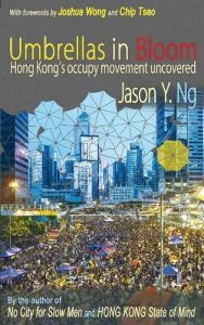 The best books on Hong Kong - Umbrellas in Bloom by Jason Ng