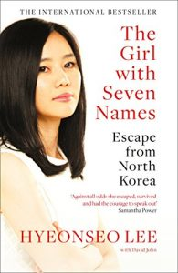 The best books on North Korea - The Girl with Seven Names by Hyeonseo Lee