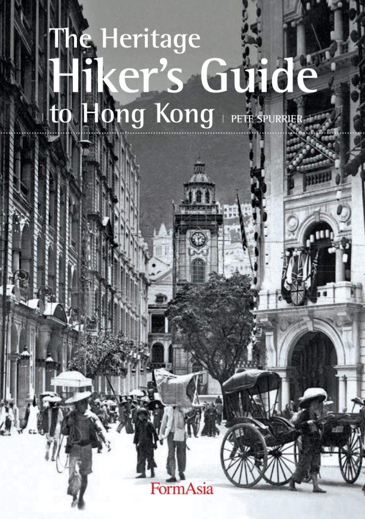The best books on Hong Kong - The Heritage Hiker's Guide to Hong Kong by Pete Spurrier