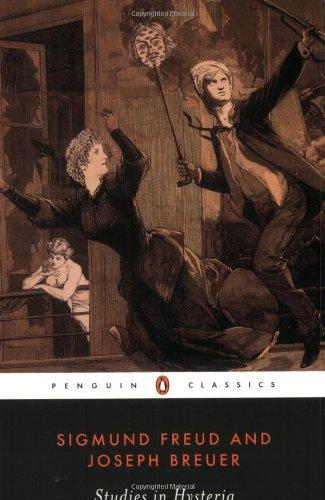 The best books on Psychosomatic Illness: Studies in Hysteria by Josef Breuer & Sigmund Freud