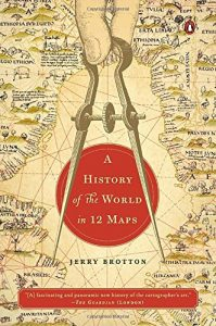 The best books on The Renaissance - A History of the World in 12 Maps by Jerry Brotton