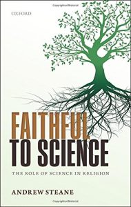 The best books on Nature of Reality - Faithful to Science by Andrew Steane