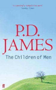 The best books on Nature of Reality - The Children of Men by P D James