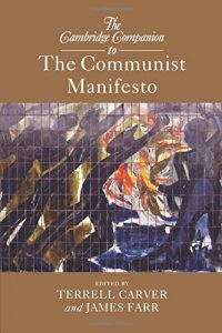 The best books on Marx and Marxism - The Cambridge Companion to The Communist Manifesto by Terrell Carver