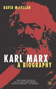 The best books on Marx and Marxism - Karl Marx: His Life and Thought by David McLellan