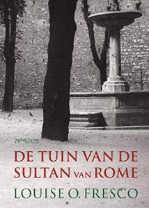The best books on Food - De tuin van de Sultan van Rome by Louise Fresco