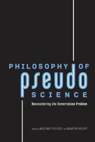 Philosophy of Pseudoscience: Reconsidering the Demarcation Problem by Massimo Pigliucci