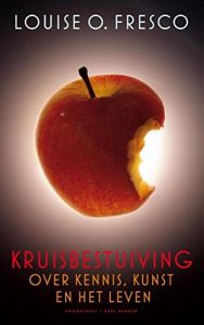 The best books on Food - Kruisbestuiving by Louise Fresco
