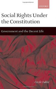 The best books on War - Social Rights Under the Constitution by Cécile Fabre