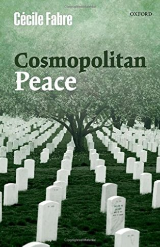 Cosmopolitan Peace by Cécile Fabre
