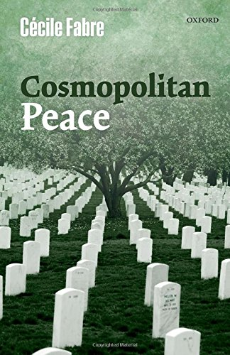 The best books on War - Cosmopolitan Peace by Cécile Fabre