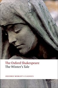 Stanley Wells recommends the best of Shakespeare's Plays - The Winter's Tale by William Shakespeare