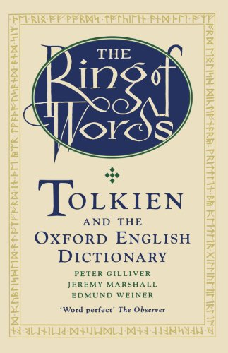 The best books on The Oxford English Dictionary - The Ring Of Words: Tolkien and the Oxford English Dictionary by Peter Gilliver