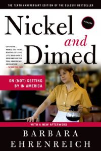 The best books on Pay - Nickel and Dimed by Barbara Ehrenreich