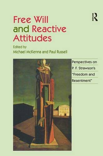 The best books on Free Will and Responsibility - Free Will and Reactive Attitudes by Paul Russell