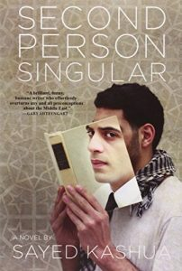 Ayelet Gundar-Goshen recommends the best of Contemporary Israeli Fiction - Second Person Singular by Sayed Kashua