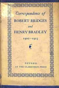 The best books on The Oxford English Dictionary - The Collected Papers of Henry Bradley by Robert Bridges