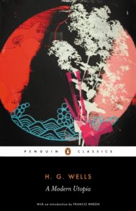 The best books on Utopia - A Modern Utopia by HG Wells