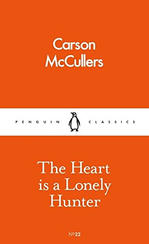 The best books on Depression - The Heart is a Lonely Hunter by Carson McCullers