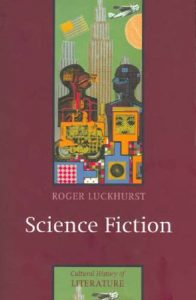 The Best Books on the Life and Work of H G Wells - Science Fiction by Roger Luckhurst