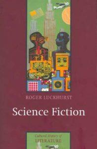 The Best H G Wells Books - Science Fiction by Roger Luckhurst