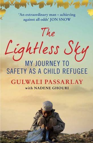 The best books on Refugees - The Lightless Sky: My Journey to Safety as a Child Refugee by Gulwali Passarlay