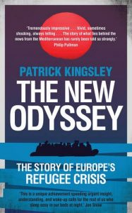 The best books on Refugees - The New Odyssey: The Story of Europe's Refugee Crisis by Patrick Kingsley
