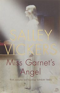 The Best Psychological Novels - Miss Garnet's Angel by Salley Vickers