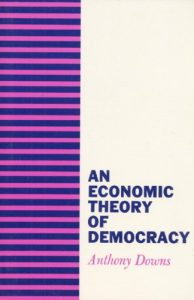 James T Hamilton recommends the best books on the Economics of News - An Economic Theory of Democracy by Anthony Downs