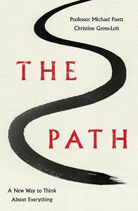 Best Philosophy Books of 2016 - The Path: A New Way to Think About Everything by Christine Gross-Loh & Michael Puett