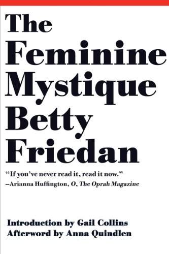 The best books on Hillary Clinton - The Feminine Mystique by Betty Friedan