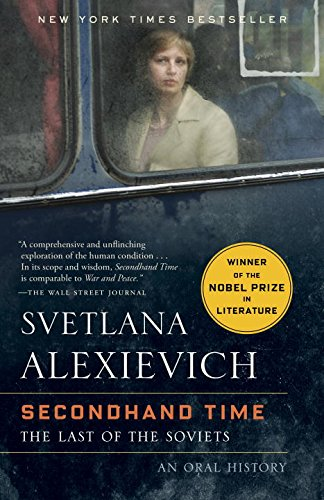 Best Nonfiction Books of 2016 - Secondhand Time: The Last of the Soviets by Svetlana Alexievich