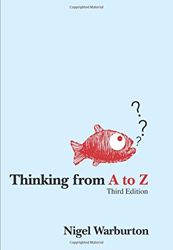 Thinking from A to Z by Nigel Warburton