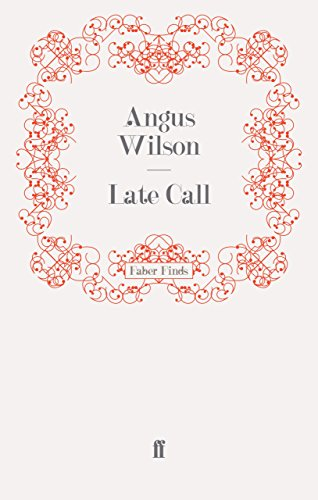 The best books on Ageing - Late Call by Angus Wilson