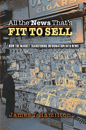 James T Hamilton recommends the best books on the Economics of News - All the News That's Fit to Sell: How the Market Transforms Information into News by James T Hamilton