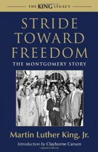 The best books on Progressivism - Stride Toward Freedom: The Montgomery Story by Martin Luther King Jr