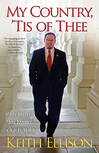 The best books on Progressivism - My Country, 'Tis of Thee: My Faith, My Family, Our Future by Keith Ellison