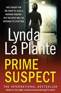 Lynda La Plante recommends the best Crime Novels - Prime Suspect by Lynda La Plante