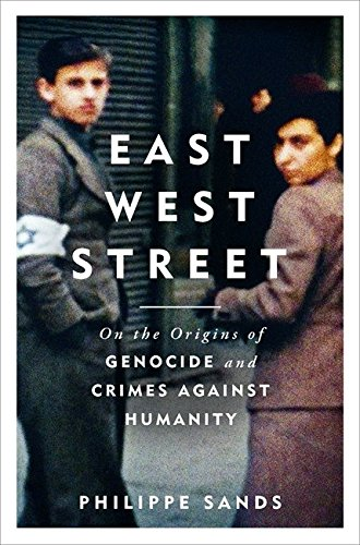 Best Nonfiction Books of 2016 - East West Street: On the Origins of Genocide and Crimes Against Humanity by Philippe Sands
