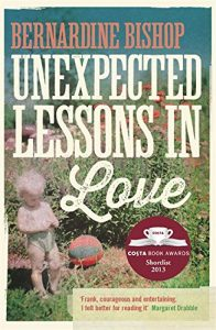 The best books on Ageing - Unexpected Lessons in Love by Bernardine Bishop