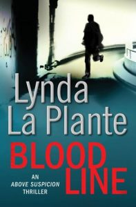 Lynda La Plante recommends the best Crime Novels - Blood Line by Lynda La Plante