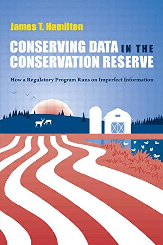 James T Hamilton recommends the best books on the Economics of News - Conserving Data in the Conservation Reserve by James T Hamilton