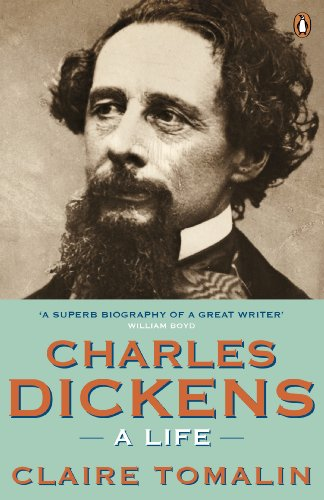 The Best Charles Dickens Books - Charles Dickens: A Life by Claire Tomalin