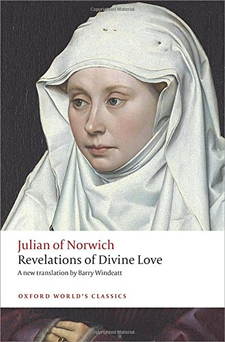 A N Wilson recommends the best Christian Books - Revelations of Divine Love by Julian of Norwich
