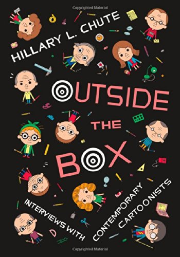 Best Comics of 2016 - Outside the Box: Interviews with Contemporary Cartoonists by Hillary Chute