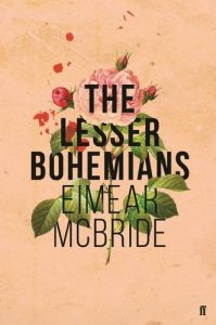 The Best Experimental Fiction - The Lesser Bohemians by Eimear McBride