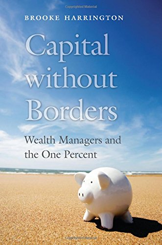 Best Economics Books of 2016 - Capital without Borders: Wealth Managers and the One Percent by Brooke Harrington