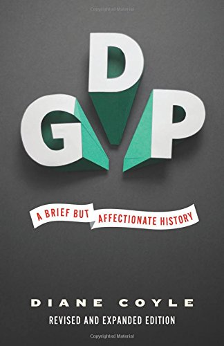 The best books on GDP - GDP: A Brief but Affectionate History by Diane Coyle