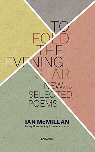 Best Poetry of 2016 - To Fold the Evening Star by Ian McMillan